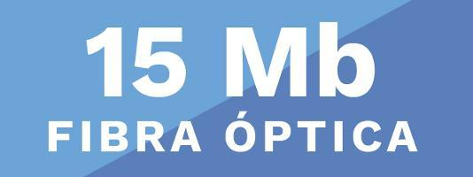 Internet 15Mb Fibra Optica