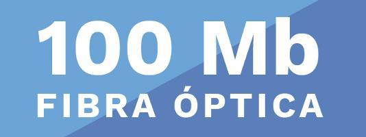 Internet 100Mb Fibra Optica